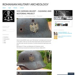 M35 German helmet – cleaning and restoring project