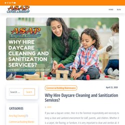 Why Hire Daycare Cleaning and Sanitization Services?