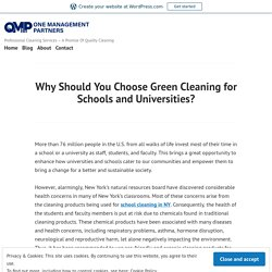 Why Should You Choose Green Cleaning for Schools and Universities?