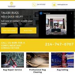 Talebi Rugs Repair, Cleaning, Selling Service Park Cities TX