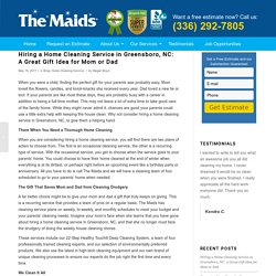 Hiring a Home Cleaning Service in Greensboro, NC: A Great Gift Idea for Mom or Dad