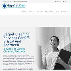 Carpet Cleaning Services Cardiff, Bristol And Aberdeen