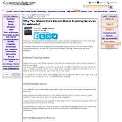 Why You Should Hire Carpet Steam Cleaning Services In Adelaide?