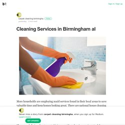 Cleaning Services in Birmingham al – carpet cleaning birmingha – Medium