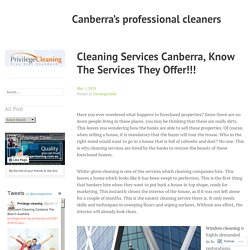 Cleaning Services Canberra, Know The Services They Offer!!!
