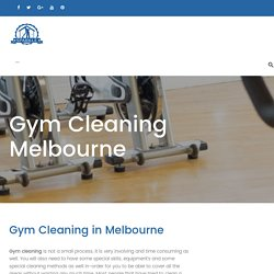 Gym Cleaning Services, Gym Cleaning Melbourne