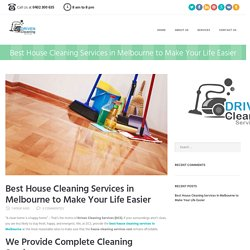 House Cleaning - Best House Cleaning Services by Driven Cleaning Services