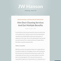 Hire Duct Cleaning Services And Get Multiple Benefits