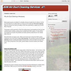 Why Air Duct Cleaning is Necessary