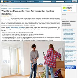 Why Hiring Cleaning Services Are Crucial For Spotless Residence? by Kwak Minjun