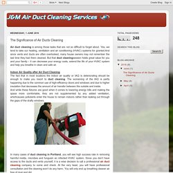 The Significance of Air Ducts Cleaning