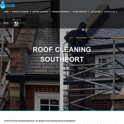 Roof Cleaning Services in Southport