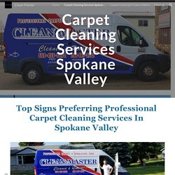 Clean Master - Carpet Cleaning Services Spokane Valley