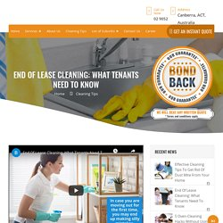 End Of Lease Cleaning Tips For Tenants - Bond Cleaning Canberra