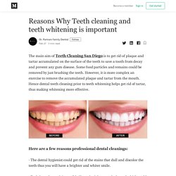 Reasons Why Teeth cleaning and teeth whitening is important