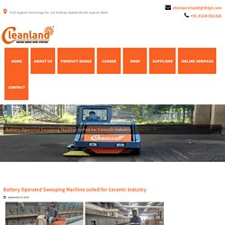 Cleanland: Battery Operated Sweeping Machine For Ceramic Industry