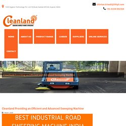 Cleanland Providing an Efficient and Advanced Sweeping Machine - Cleanland