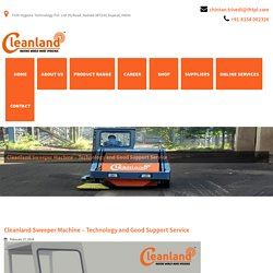 Cleanland Sweeper Machine – Technology and Good Support Service - Cleanland