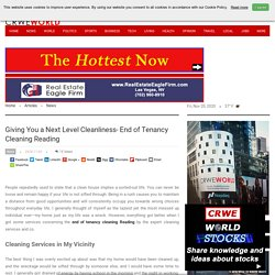 Giving You a Next Level Cleanliness- End of Tenancy Cleaning Reading