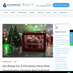 Get Ready For A Christmas Party With Cleanomatics Cleaning And Sanitizing Services - Cleanomatics