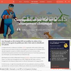 Cleanopolis, un jeu EDF sur le changement climatique - Pop culture - Numerama