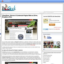 CleanSave, Salvare il Contenuto Pagina Web su Drive, Dropbox e Box