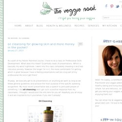 Oil Cleansing Archives - The Veggie Nook