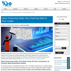 Data Cleansing helps Your Expiring Data & Poor Leads