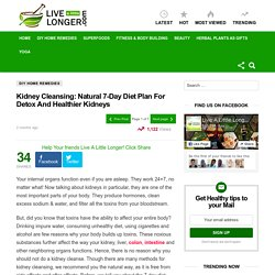 Kidney Cleansing: Natural 7-Day Diet Plan For Detox