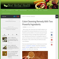 Colon Cleansing Remedy With Two Powerful Ingredients