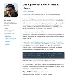 Cleanup Unused Linux Kernels in Ubuntu