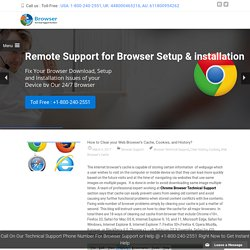 How to Clear your Web Browser's Cache, Cookies, and History?