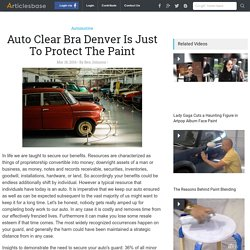 Auto Clear Bra Denver Is Just To Protect The Paint