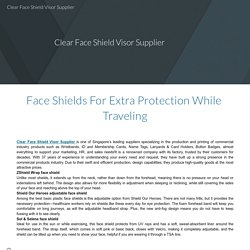 Face Shields For Extra Protection While Traveling