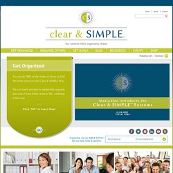 Clear & SIMPLE - Get Organized