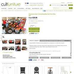 Clearance stock - Everything Must Go From Only £20 - from Cult Furniture UK