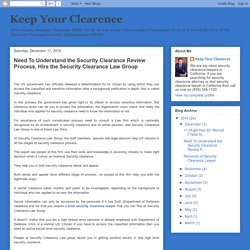 Need To Understand the Security Clearance Review Process, Hire the Security Clearance Law Group
