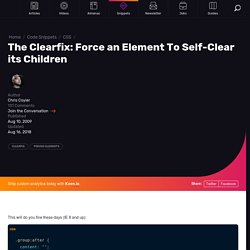 The Clearfix: Force an Element To Self-Clear its Children