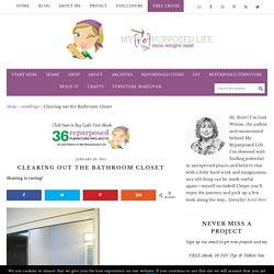 Clearing out the Bathroom Closet - My Repurposed Life® Rescue Re-imagine Repeat