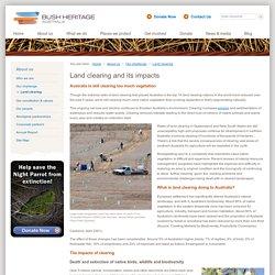Land Clearing & Its Impacts - Bush Heritage Australia