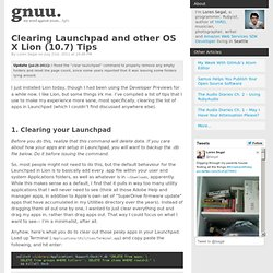 Clearing Launchpad and other OS X Lion (10.7) Tips (gnuu.org)