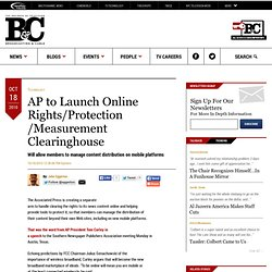 AP to Launch Online Rights/Protection/Measurement Clearinghouse - 2010-10-18 16:36:06