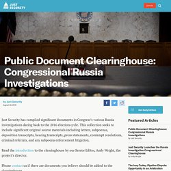 Public Document Clearinghouse: Congressional Russia Investigations