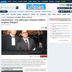 Affaire Clearstream - Clearstream : une lettre pour relancer l'affaire et gêner Villepin? - 02/05/2011