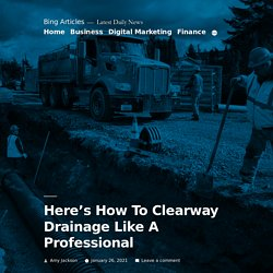 Here's How To Clearway Drainage Like A Professional