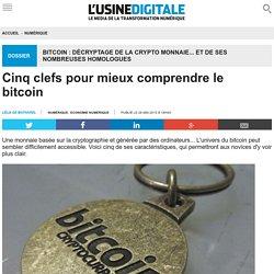 Cinq clefs pour mieux comprendre le bitcoin