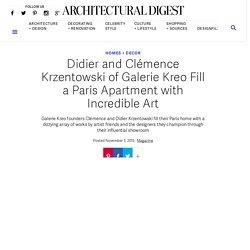 Didier and Clémence Krzentowski of Galerie Kreo Paris Apartment