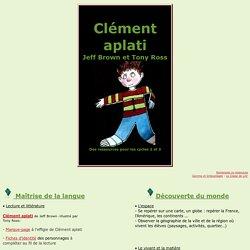 * Clément aplati *