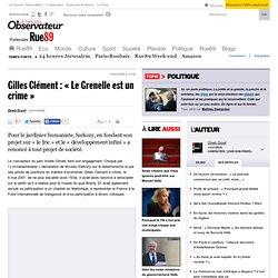 """Gilles Clément: """"Le Grenelle est un crime"""""""