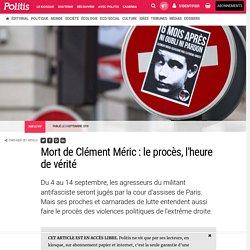Mort de Clément Méric : le procès, l'heure de vérité par Malika Butzbach